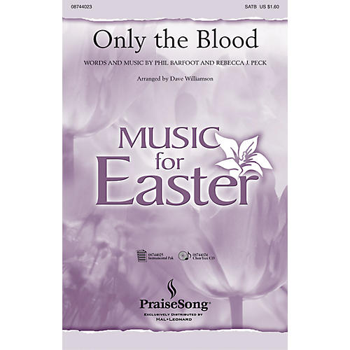 PraiseSong Only the Blood IPAKO Arranged by Dave Williamson-thumbnail