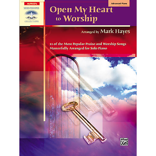 Alfred Open My Heart to Worship Advanced Piano
