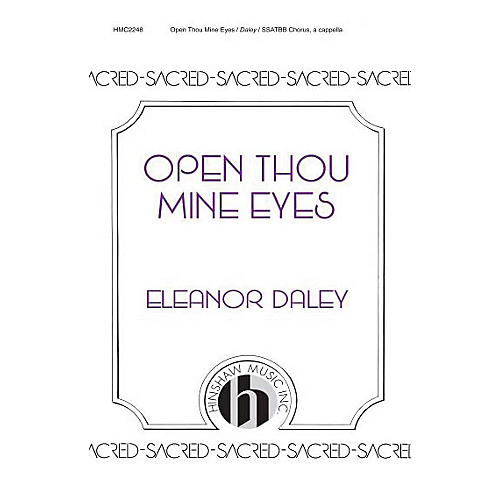 Hinshaw Music Open Thou Mine Eyes SSAATTBB composed by Eleanor Daley