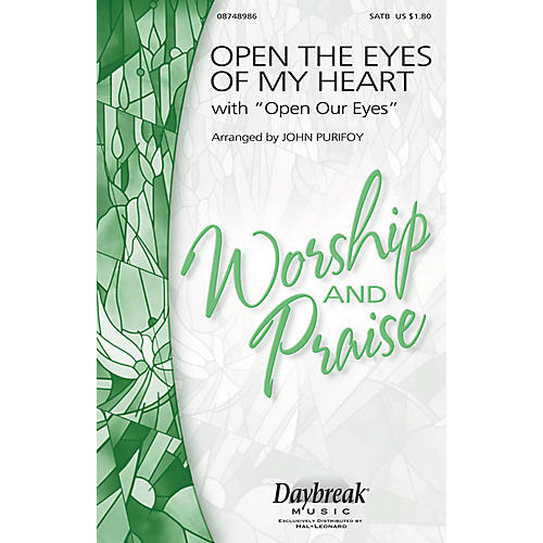 Daybreak Music Open the Eyes of My Heart (with Open Our Eyes, Lord) SATB arranged by John Purifoy-thumbnail