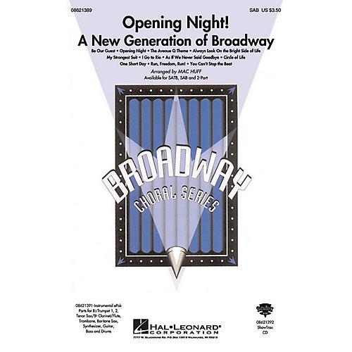 Hal Leonard Opening Night (A New Generation of Broadway) SAB arranged by Mac Huff