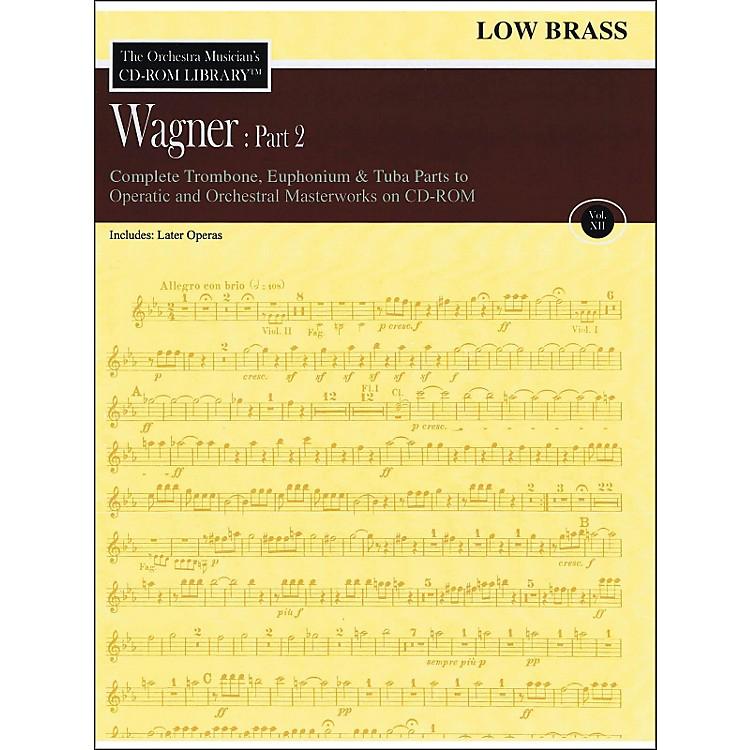 Hal LeonardOrchestra Musician's CD-Rom Library Vol 12 Wagner Part 2 Low Brass