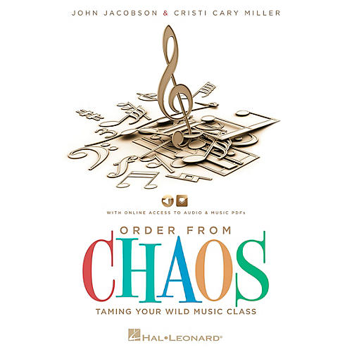 Hal Leonard Order From Chaos - Taming the Wild Music Class Book/CD