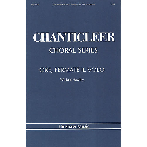 Hinshaw Music Ore, Fermate Volo SATB composed by William Hawley-thumbnail