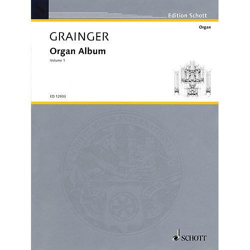 Schott Organ Album (Volume 1) Organ Collection Series