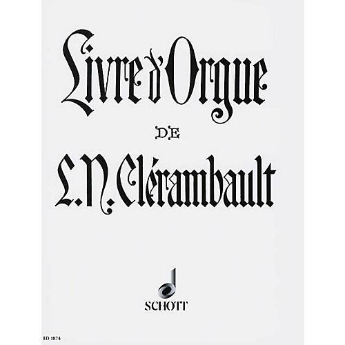 Schott Organ Book of Louis-Nicolas Clérambault Schott Series