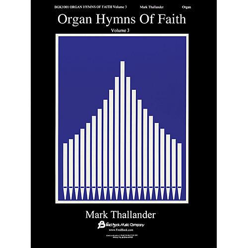 Fred Bock Music Organ Hymns of Faith - Volume 3 Fred Bock Publications Series-thumbnail