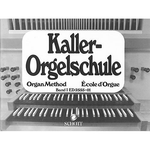 Schott Organ Method - Vol. 1 Schott Series Softcover