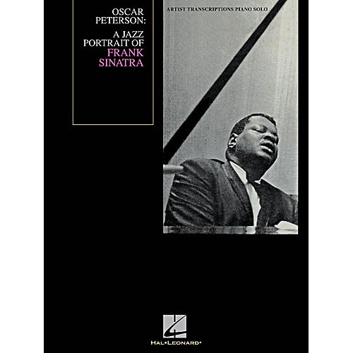 Hal Leonard Oscar Peterson - A Jazz Portrait Of Frank Sinatra - Artist Transcription for Piano