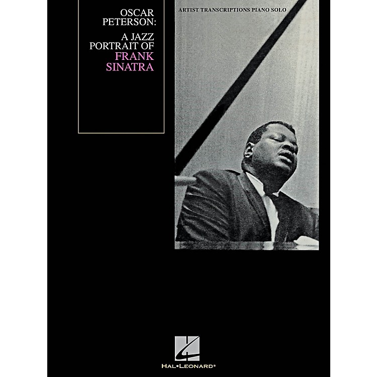 Hal LeonardOscar Peterson - A Jazz Portrait Of Frank Sinatra - Artist Transcription for Piano