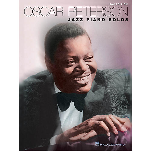 Hal Leonard Oscar Peterson - Jazz Piano Solos, 2nd Edition Artist Transcriptions Series Performed by Oscar Peterson