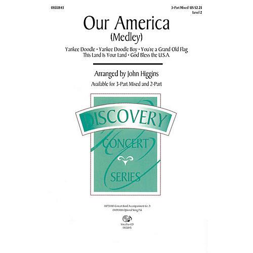 Hal Leonard Our America (Medley) 2-Part Arranged by John Higgins