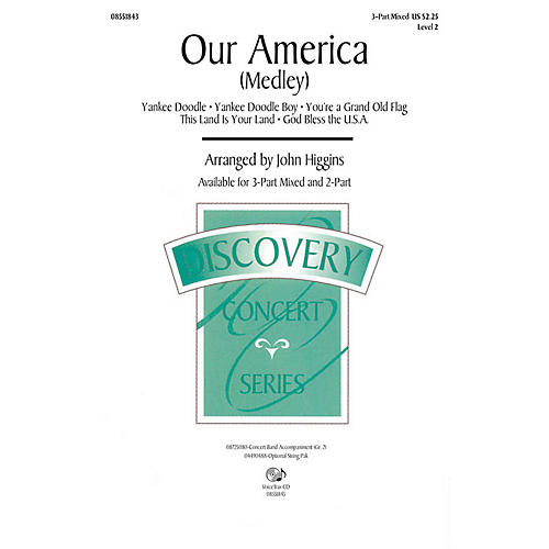 Hal Leonard Our America (Medley) VoiceTrax CD Arranged by John Higgins