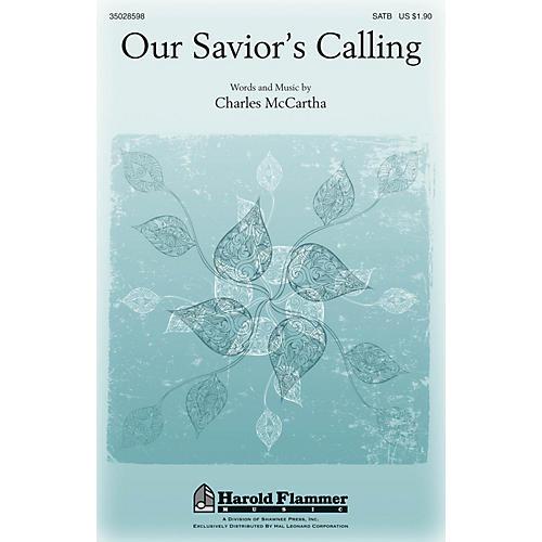 Shawnee Press Our Savior's Calling SATB composed by Charles McCartha