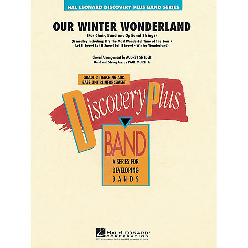 Hal Leonard Our Winter Wonderland - Discovery Plus Concert Band Series Level 2 arranged by Paul Murtha-thumbnail