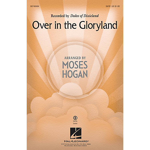 Hal Leonard Over in the Gloryland SATB by Dukes Of Dixieland arranged by Moses Hogan
