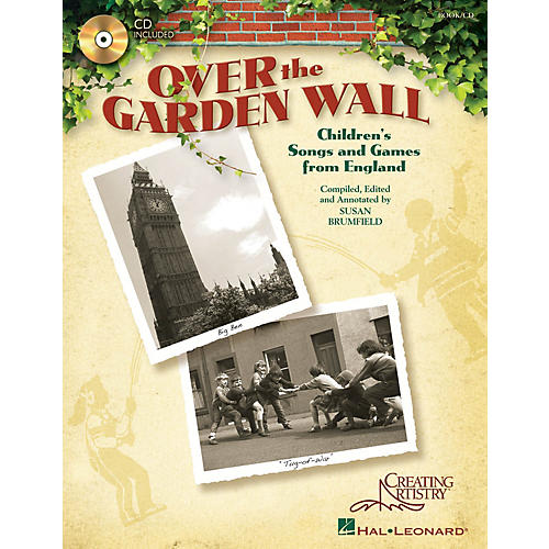Hal Leonard Over the Garden Wall (Children's Songs and Games from England) Book and CD pak by Susan Brumfield-thumbnail