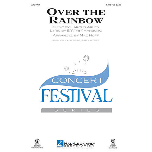 Hal Leonard Over the Rainbow (from The Wizard of Oz) SAB Arranged by Mac Huff
