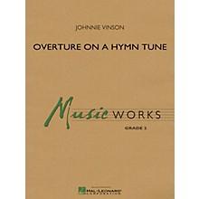 Hal Leonard Overture On A Hymn Tune - Music Works Series Grade 2