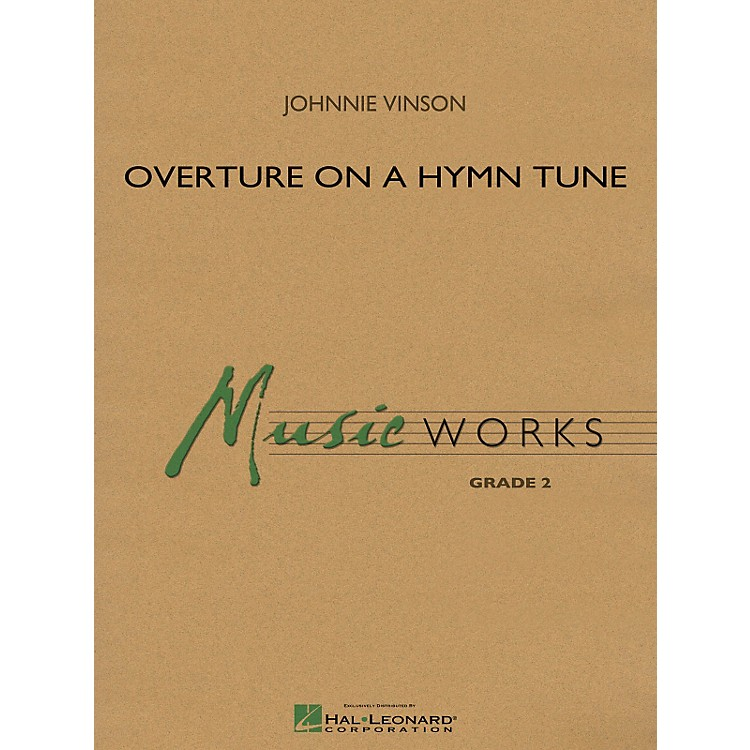 Hal Leonard Overture On A Hymn Tune - Music Works Series Grade 2