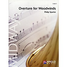 Anglo Music Press Overture for Woodwinds (Grade 4 - Score Only) Concert Band Level 4 Composed by Philip Sparke