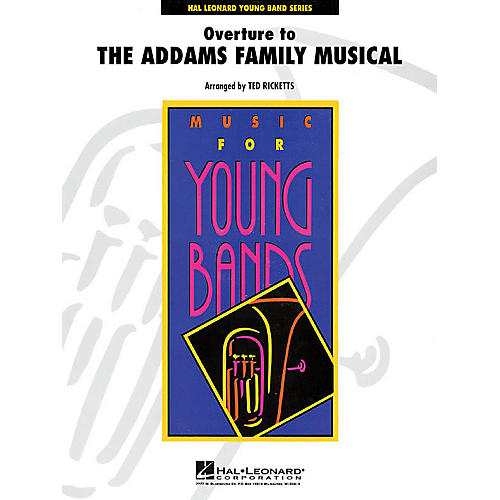 Hal Leonard Overture to The Addams Family Musical - Young Concert Band Level 3 by Ted Ricketts-thumbnail