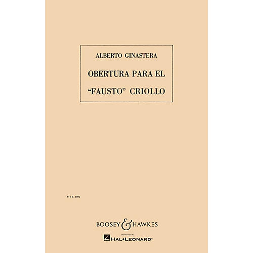 Boosey and Hawkes Overture to the Creole Faust, Op. 9 Boosey & Hawkes Scores/Books Series Composed by Alberto E. Ginastera-thumbnail