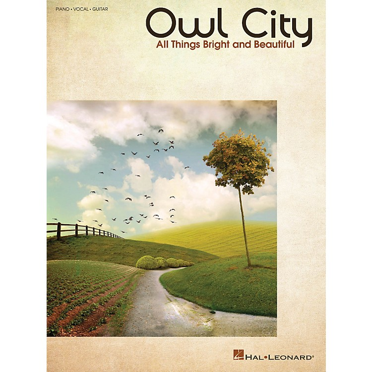 Hal LeonardOwl City - All Things Bright And Beautiful PVG Songbook