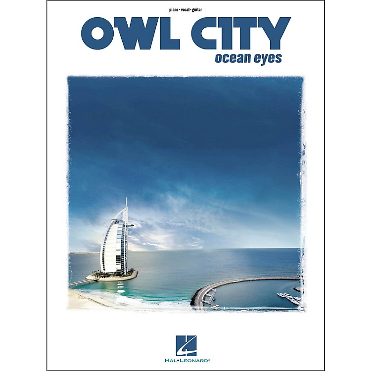 Hal Leonard Owl City - Ocean Eyes arranged for piano, vocal, and guitar (P/V/G)