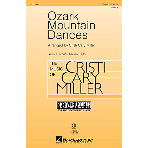 Hal Leonard Ozark Mountain Dances (Medley Discovery Level 2) 2-Part arranged by Cristi Cary Miller