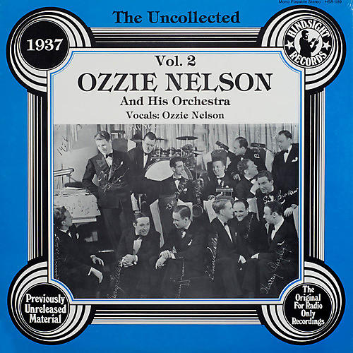 Alliance Ozzie Nelson & Orchestra - Uncollected 2