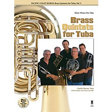 Music Minus One Pacific Coast Horns - Brass Quintets for Tuba, Vol. 3 Music Minus One Series Softcover with CD