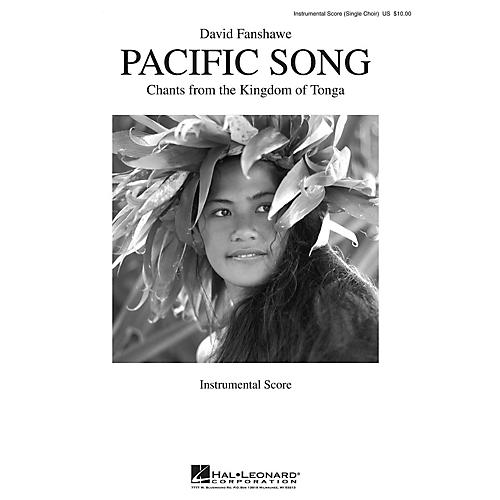 Hal Leonard Pacific Song (Chants from the Kingdom of Tonga) Score composed by David Fanshawe
