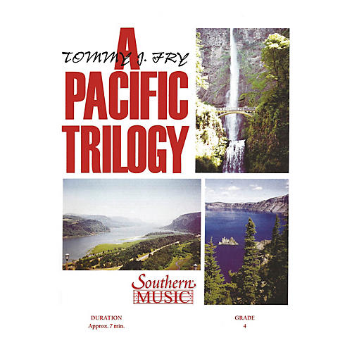 Southern Pacific Trilogy (Band/Concert Band Music) Concert Band Level 4 Composed by Tommy J. Fry