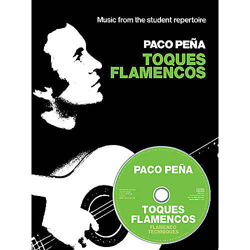 Music Sales Paco Peña - Toques Flamencos Music Sales America Series Softcover with CD Performed by Paco Peña-thumbnail