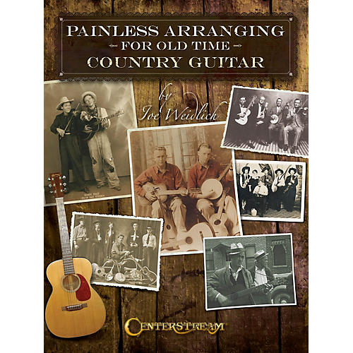 Centerstream Publishing Painless Arranging for Old-Time Country Guitar Guitar Series Softcover Written by Joe Weidlich-thumbnail