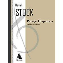 Lauren Keiser Music Publishing Paisaje Hispanico (Flute with Piano Accompaniment) LKM Music Series Composed by David Stock