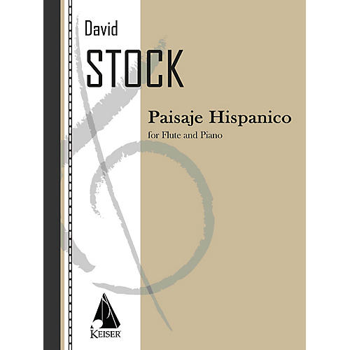 Lauren Keiser Music Publishing Paisaje Hispanico (Flute with Piano Accompaniment) LKM Music Series Composed by David Stock