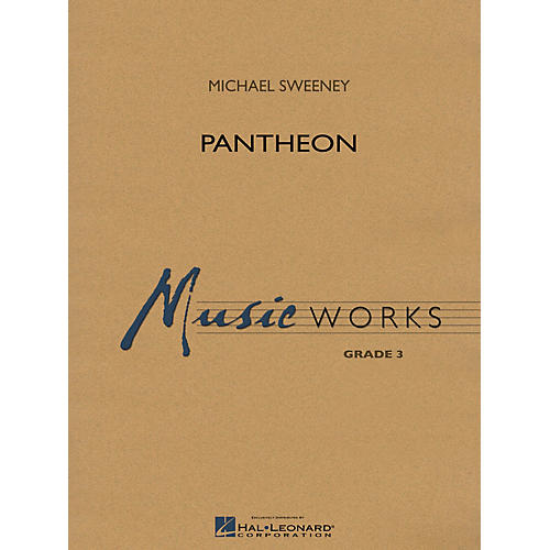 Hal Leonard Pantheon Concert Band Level 3 Composed by Michael Sweeney-thumbnail