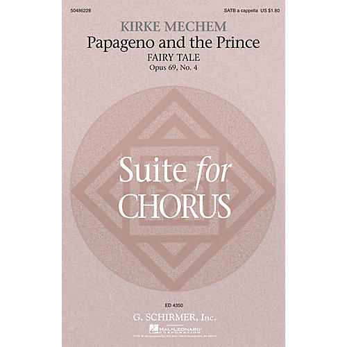G. Schirmer Papageno and the Prince (Fairy Tale, from Suite for Chorus, Op 69, No 4) SATB a cappella by Kirke Mechem-thumbnail