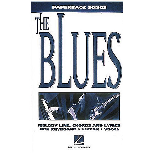 Hal Leonard Paperback Songs - The Blues