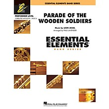 Hal Leonard Parade of the Wooden Soldiers (Includes Full Performance CD) Concert Band Level .5 to 1 by Paul Lavender