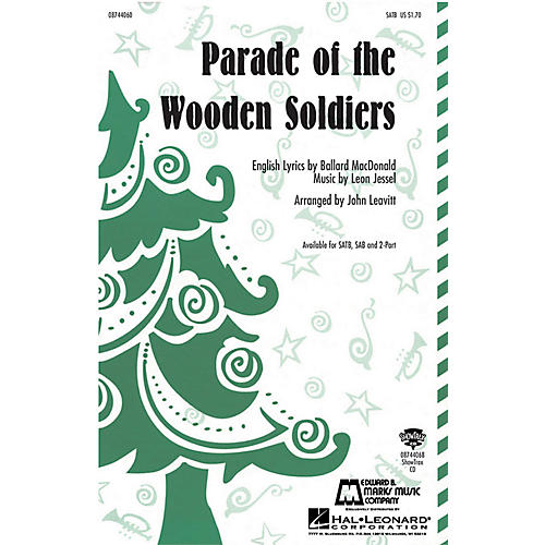Hal Leonard Parade of the Wooden Soldiers SATB arranged by John Leavitt
