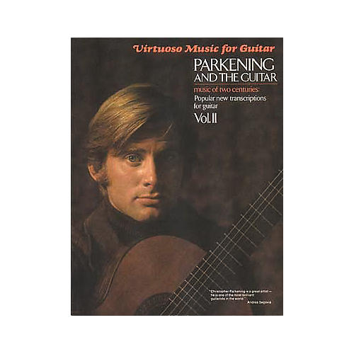 Hal Leonard Parkening and the Guitar - Volume 2 Guitar Tab Book