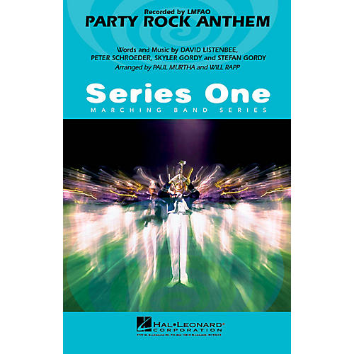 Hal Leonard Party Rock Anthem Marching Band Level 2 by LMFAO Arranged by Paul Murtha