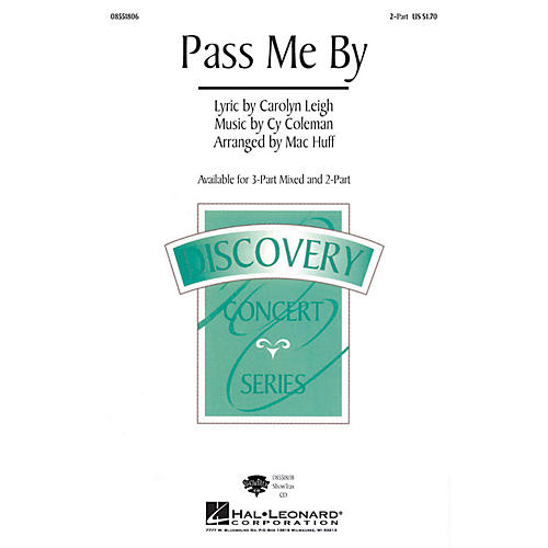 Hal Leonard Pass Me By 2-Part arranged by Mac Huff
