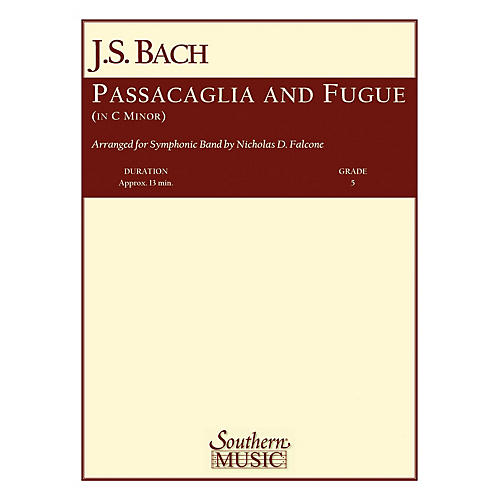 Southern Passacaglia and Fugue in C Minor (with Oversized Score) Concert Band Level 5 Arranged by Nicholas Falcone