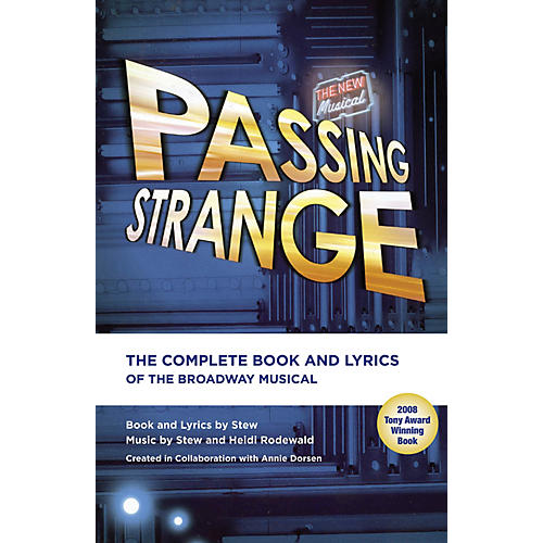 Applause Books Passing Strange Applause Libretto Library Series Softcover Written by Stew