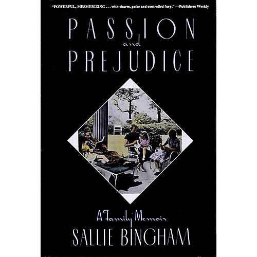 Applause Books Passion & Prejudice (A Family Memoir) Applause Books Series Softcover Written by Sallie Bingham-thumbnail