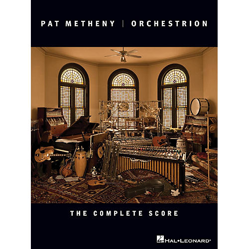 Hal Leonard Pat Metheny - Orchestrion (The Complete Score) Artist Books Series Performed by Pat Metheny-thumbnail